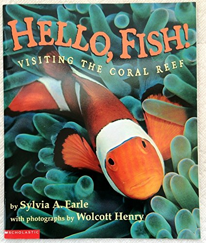 9780439188166: Hello Fish!: Visiting the Coral Reef