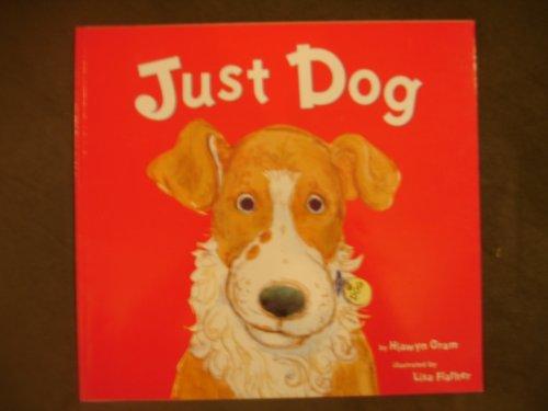 9780439188562: Just Dog