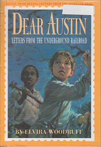 9780439189309: Dear Austin : Letters from the Underground Railroad