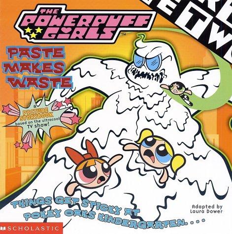 9780439191050: Powerpuff Girls 8x8 #04: Paste Makes Waste
