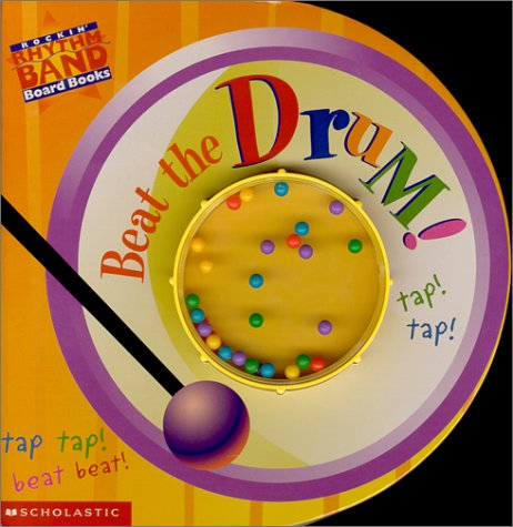 Beat the Drum!: This Old Man (Rockin' Rhythm Band Board Books): Billy Davis