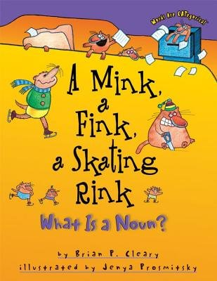 9780439192699: A Mink, A Fink, A Skating Rink (Words are categorical)
