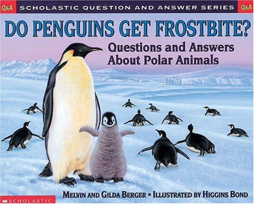 9780439193771: Scholastic Q & A: Do Penguins Get Frostbite (Scholastic Question & Answer)