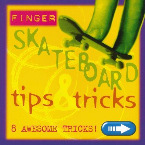 9780439194532: Finger Skate Board Tricks And Tips