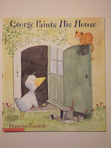 9780439198981: George paints his house