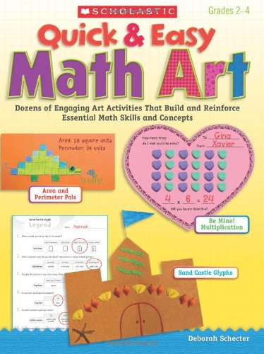 9780439199421: Quick & Easy Math Art: Dozens of Engaging Art Activities That Build and Reinforce Essential Math Skills and Concepts, Grades 2-4