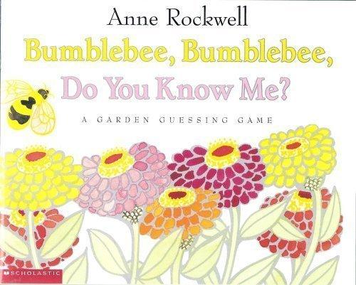 9780439199735: Bumblebee, Bumblebee, Do You Know Me?: A Garden Guessing Game