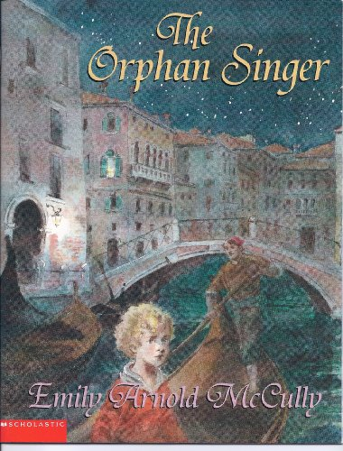 The orphan singer (043919976X) by McCully, Emily Arnold