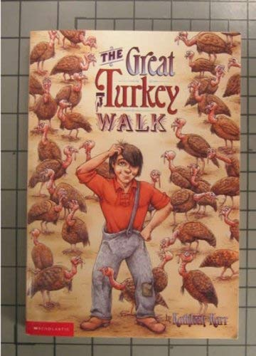 9780439200226: The Great Turkey Walk