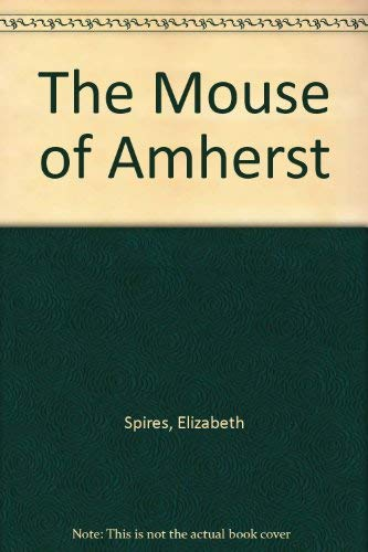 9780439200882: The Mouse of Amherst