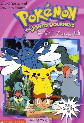 9780439200936: Go West, Young Ash (Pokemon: The Johto Journeys, No. 17)