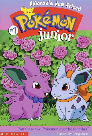 Nidoran's New Friend (Pokemon Junior): Gregg Sacon; Adapter-Gregg Sacon