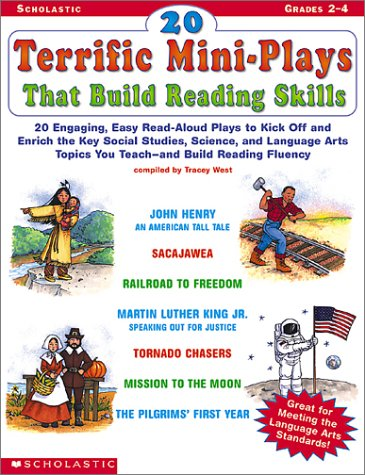 9780439201049: 20 Terrific Mini-Plays that Build Reading Skills: 20 Engaging, Easy Read-Aloud Plays to Kick Off and Enrich the Key Social Studies, Science, and ... Topics You Teach—and Build Reading Fluency