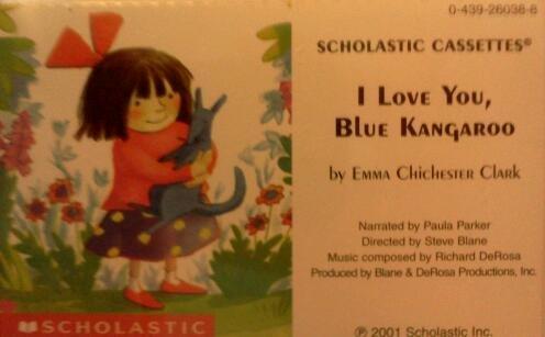 9780439201254: I Love You, Blue Kangaroo!
