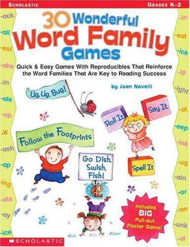 9780439201537: 30 Wonderful Word Family Games: Quick & Easy Games With Reproducibles That Reinforce the Word Families That Are Key to Reading Success (Word Family (Scholastic))
