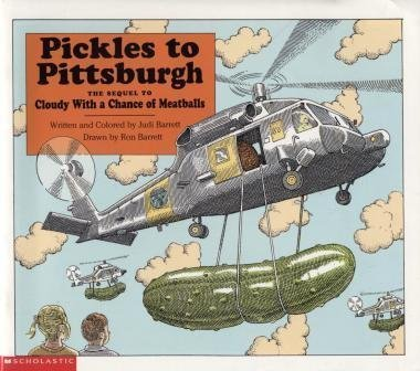 9780439202244: Pickles to Pittsburgh: The Sequel to Cloudy with a Chance of Meatballs