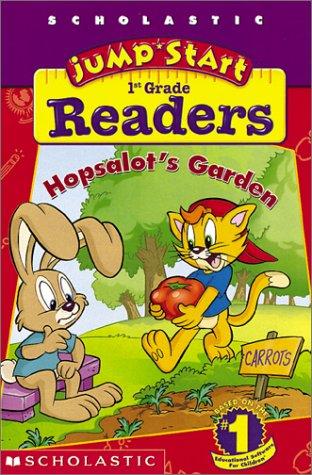 9780439203197: Hopsalot's Garden ( Scholastic Jumpstart Kindergarten Readers )
