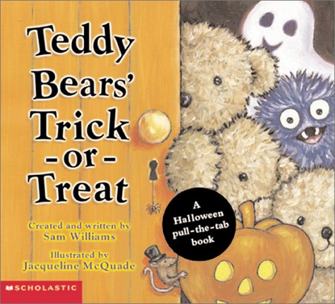 Teddy Bears' Trick-or-Treat: A Halloween Pull-the-Tab Book: Sam Williams