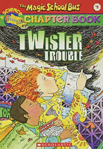 9780439204194: Twister Trouble (The Magic School Bus Chapter Book, No. 5)