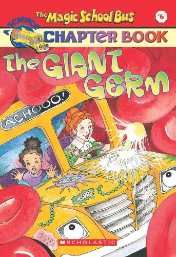 9780439204200: Magic Sch Bus the Giant Germ (Magic School Bus Science Chapter Books)