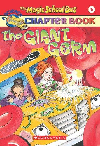 Giant Germ (Rise and Shine) (The Magic: Capeci, Anne; Cole,