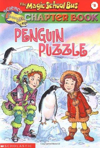 9780439204224: Penguin Puzzle (Magic School Bus Chapter Books #8)