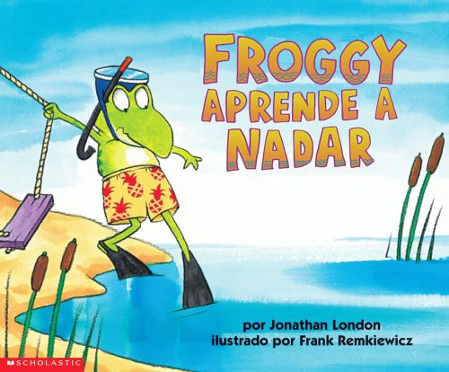 9780439204354: Froggy Aprende a Nadar (Froggy Learns to Swim) (Spanish Edition)