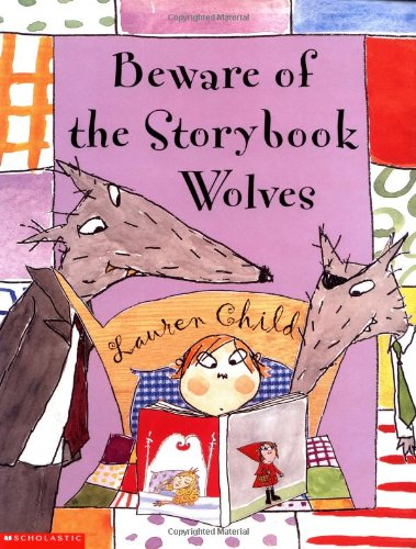 9780439205016: Beware of the Storybook Wolves