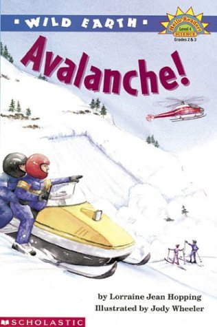 9780439205436: Wild Earth: Avalanches (level 4) (Hello Reader, Science)