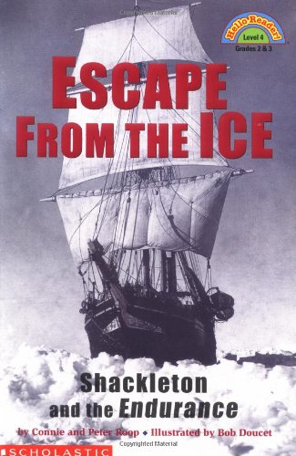 9780439206402: Escape from the Ice: Shackleton and the Endurance (HELLO READER LEVEL 4)