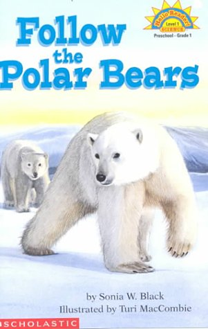 9780439206419: Follow the Polar Bears (HELLO READER SCIENCE LEVEL 1)