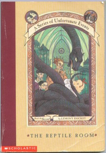 The Reptile Room (A Series of Unfortunate: Lemony Snicket