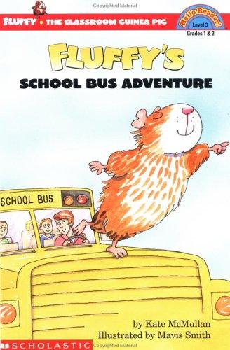 9780439206716: Fluffy's School Bus Adventure