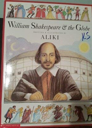 9780439207362: William Shakespeare & the Globe