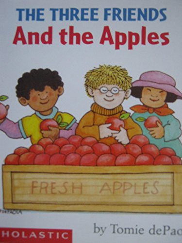 9780439207416: The Three Friends and The Apples (Scholastic SeeSaw Book Club)