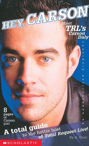 9780439207591: Hey Carson! Meet Trl's Carson Daly
