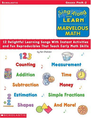9780439207607: Sing Along and Learn: Marvelous Math (Audio Tape): 12 Delightful Learning Songs With Instant Activities and Fun Reproducibles That Teach Early Math Skills