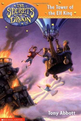 9780439207720: The Secrets of Droon #9: The Tower of the Elf King