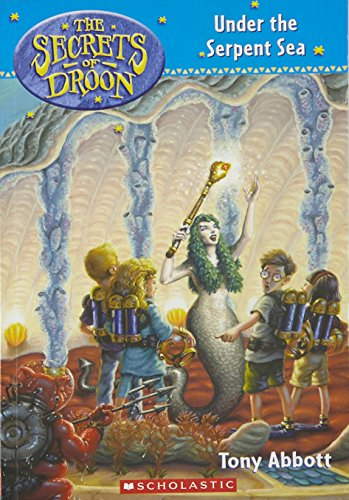 9780439207867: The Secrets of Droon #12: Under the Serpent Sea