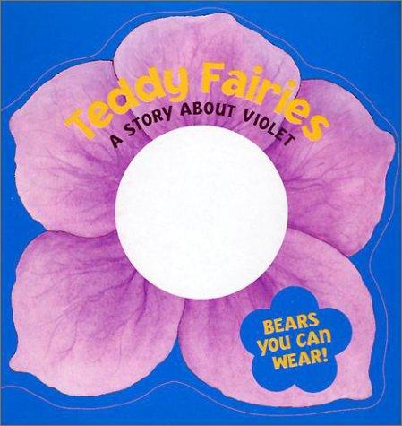 9780439208536: Violet (Teddy Fairies)