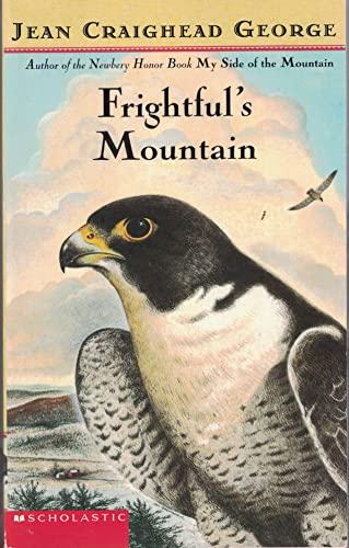 9780439209113: Frightful's Mountain