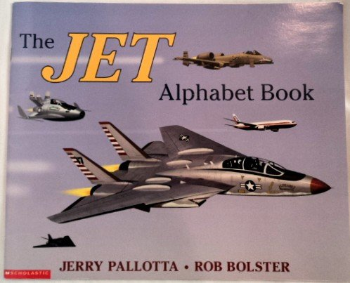 The Jet Alphabet Book: Pallotta, Jerry