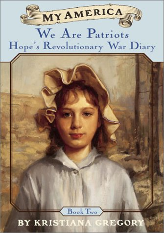 9780439210393: My America: We Are Patriots: Hope's Revolutionary War Diary, Book Two