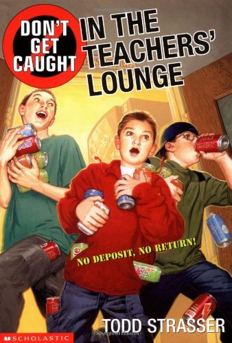 9780439210652: Don't Get Caught In The Teacher's Lounge