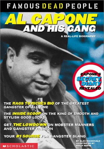 9780439211246: Al Capone and His Gang (Famous Dead People)