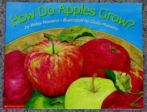 9780439211635: How do apples grow? (Let's-read-and-find-out science book)