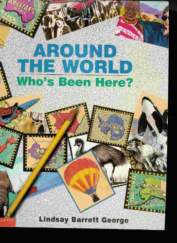 9780439211741: Around the World Who's Been Here?