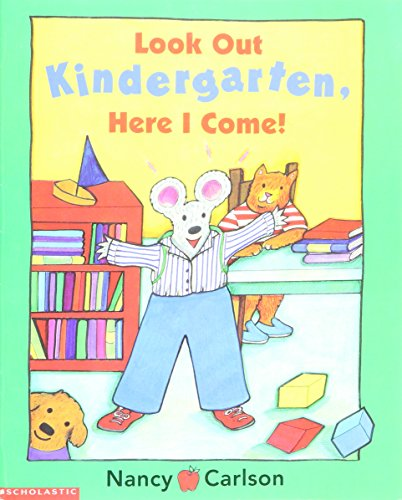 9780439212533: Look Out Kindergarten, Here I Come!