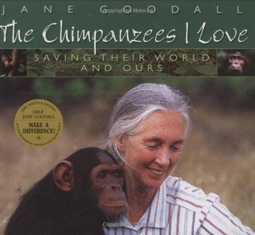 9780439213103: Chimpanzees I Love: Saving Their World And Ours (Byron Preiss Book)