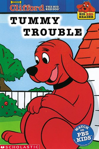 Tummy Trouble (Clifford the Big Red Dog): Page, Josephine; Edwards,